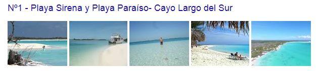 Playas Sirena y Paraíso- Cayo Largo del Sur